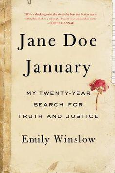 Jane Doe January, Emily Winslow (Sophie Hannah's Six Favorite Psychological Thrillers)