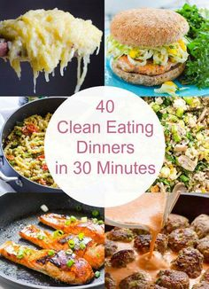 40 Quick Clean Eating Dinners