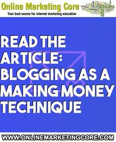 Blogging as a making money technique #InternetMarketing #Advertising, #Automatic, #Blogger, #Blogging, #Blogs, #MakeMoney, #Marketing, #MarketingStrategy, #MarketingTechniques, #OnlineAdvertising, #SearchEngine, #SearchEngines, #Write Internet Marketing, Online Marketing, Singles Sites, Marketing Techniques, Online Advertising, Search Engine, Online Business, Blogging, How To Make Money