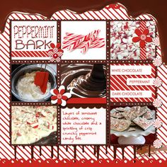 Peppermint bark scrapbook page and recipe. DIgi Dare Challenge #298 Your Favorite Candy