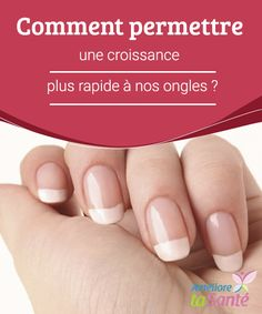 Comment permettre une croissance plus rapide de nos ongles How permit faster growth to our Nail Techniques, How To Grow Nails, Us Nails, Nail Arts, Manicure, Hair Beauty, Belle Lingerie, Routine, Crochet