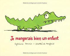 Je mangerais bien un enfant: Amazon.fr: Sylviane Donnio, Dorothée de Monfreid: Livres