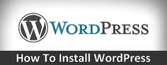 How to install wordpress step by step