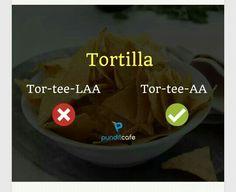 How to say tortilla