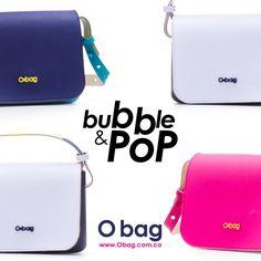 bubble & PoP #Obag  www.Obag.com.co