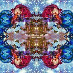 Gabrielle Aplin - Miss You
