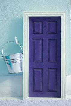 Tooth Fairy Door- put tooth/teeth in pail; exchange with $