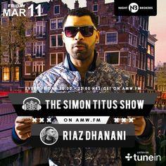 the simon titus show invites DJ/Producer Riaz Dhanani by Simon Titus Live on SoundCloud