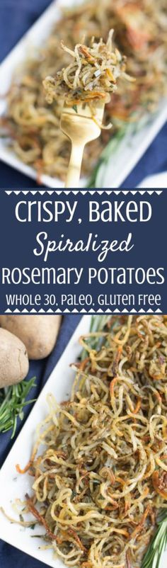 Need an easy, healthy side dish that goes with anything? Try these Spiralized Rosemary Potatoes! They're baked until perfectly crispy, whole 30, paleo friendly and so delicious! #whole30 #paleo #healthy | whole 30 side dish | easter side dish | healthy easter side dish | easter | spiralized potatoes | spiralized recipes |