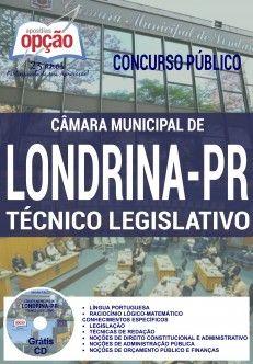 Apostila preparatória do Concurso da Câmara Municipal de Londrina 2016 / 2017, cargo Técnico Legislativo. São 05 vagas com remuneração inicial de R$ 3.942,45 + auxílio alimentação de R$ 271,75  e carga horária de 30h semanais. O candidato deve possuir nível médio completo..