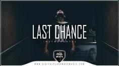 """Last Chance"" Sad Hopeful Deep Emotional Trap Type Hip Hop Rap Beat 2016..."