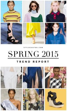 Spring Fashion Trends 2015 - The15 biggest trends you need to know this season.