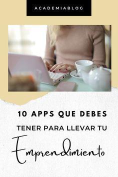Las 10 apps que toda mujere emprendedora, freelancer debe descargar en su móvil este 2020 #academiablog #emprendedoras #appsemprendimiento #tipsblog #blogueros #blogging Academia, Blogging, Apps, Tips, Women, Blog, App, Appliques