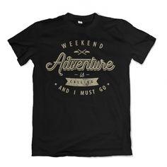 Weekend is calling Tee shirts