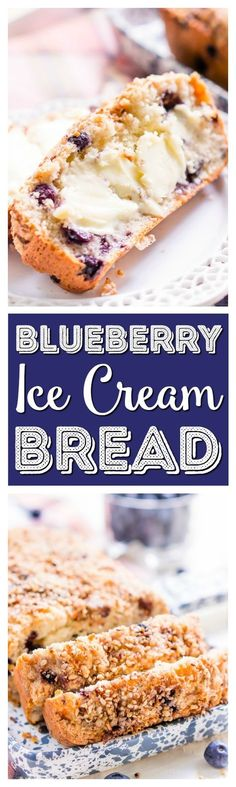 Blueberry Ice Cream Bread is a delicious and easy sweet bread recipe made with just six ingredients and ready in less than an hour! via @sugarandsoulco