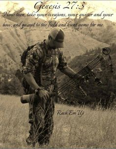 Amen  <3 Bow Hunting <3