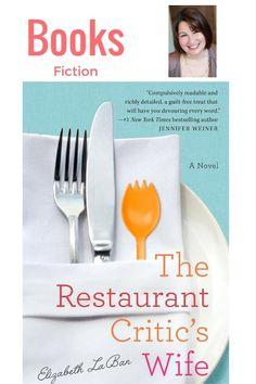The Restaurant Critic's Wife by Elizabeth LaBan - MomTrendsMomTrends