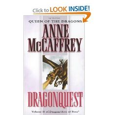 Dragonquest (Dragonriders of Pern #2) - Anne McCaffrey