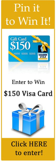 Pin It To Win It | $150 Visa Gift Card!!!