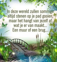 Advice Quotes, Faith Quotes, Life Quotes, Dutch Quotes, Learning Quotes, Teacher Quotes, Yoga Quotes, Science Lessons, Thing 1