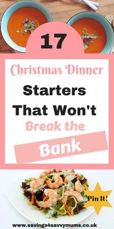 17 Christmas Dinner Starters That Wont Break The Bank