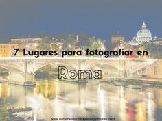 7 Lugares para fotografiar en Roma