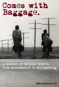 A history of bicycle travel, from boneshakers to bikepacking.  Since 1975 Blackburn has been making products that help cyclist to do more, go further, and be ready…