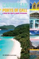 """""""The bible on the Caribbean, not just for cruise ship passengers.""""—Los Angeles Times"""