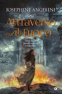 """Valy BooksLover: """"Attraverso il fuoco"""" di Josephine Angelini  (Worl..."""