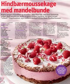 Fra Hjemmet nr. 31 Cocktail Desserts, Fancy Desserts, Wheat Free Baking, Danish Food, Pudding Desserts, Sweets Cake, Foods With Gluten, Desert Recipes, Cakes And More