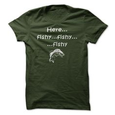 Funny Fishing T-shirt Here Fishy Fishy... T Shirt, Hoodie, Sweatshirt