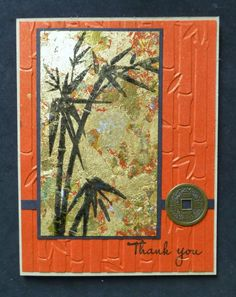 handmade card : *WT546 Bamboo Thank You by hobbydujour  ... Asian ... terra cotta background with bamboo embossing folder texture ... gold leafing panel with black bamboo stamped on top ... gorgeous!
