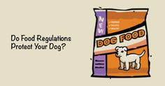 The Association of American Feed Control Officials (AAFCO) and the Food and Drug Administration (FDA) are responsible for various aspects of dog food standards, including allowable ingredients, labeling, nutrient standards and food safety. It's nice to think that these pet food regulatory bodies are looking out for your dog's safety and health. You want... Continue Reading