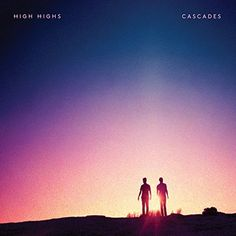 Beneath the Stars: High Highs - Cascades[iTunes Plus AAC New Retro Wave, Retro Waves, Play It Again Sam, Music Games, Tower Records, Rock Bands, Itunes, Ocean, Singer