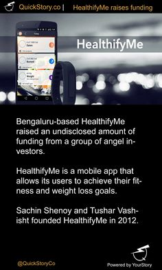 In June 2015, HealthifyMe raised an undisclosed amount of funding from angel investors.