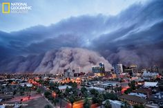 Photograph by Daniel Bryant ARIZONA Dust storm over Phoenix National Geographic National Geographic, Natural Phenomena, Natural Disasters, Fuerza Natural, Dame Nature, Wild Weather, Weather Blog, Weather Lessons, Global Weather
