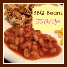 BBQ Beans, #THM style! Just right to go with the wipe your mouth bbq!