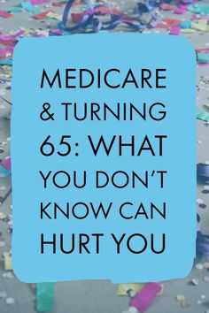 Turning Avoid Medicare Pitfalls Don't get stuck with fees, extra costs, or health insurance that doesn't fit your needs. Make sure you're Medicare-informed! Healthy Diet Tips, Good Health Tips, Health Advice, Healthy Life, Healthy Living, Health Care, Healthy Food, Health Diet, Retirement Strategies