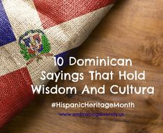 10 Dominican Sayings