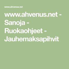 www.ahvenus.net - Sanoja - Ruokaohjeet - Jauhemaksapihvit Math Equations