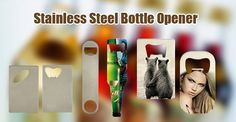 Stainless steel bottle opener! The most impressing thing is that you can print any images on it! Stop using your teeth to open beer bottles from now on! http://www.meikeda.com/dye-sublimation-printing-2/plate-pet-bath/home-supplier-others.html