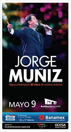 Jorge Muñiz, 9 de mayo, Auditorio Nacional