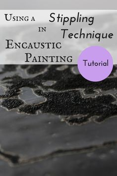 This is a super fun way to add texture to your encaustic paintings...