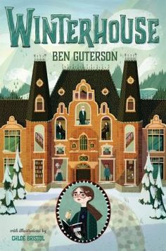 Winterhouse, Book 1  (Book) : Guterson, Ben : Elizabeth, eleven, spends Christmas break at Winterhouse hotel under strange circumstances, where she discovers that she has magic, and her love of puzzles helps her solve a mystery.