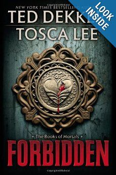 Forbidden (The Books of Mortals): Ted Dekker, Tosca Lee: Amazon.com: Books