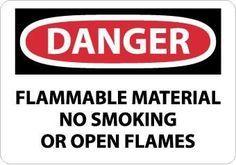 DANGER, FLAMMABLE MATERIAL NO SMOKING OR OPEN FLAMES, 10X14, .040 ALUM