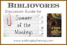 Bibliovores Disussion Guide for Summer of the Monkeys (Book Club Homeschool Co-op Class) from Walking by the Way