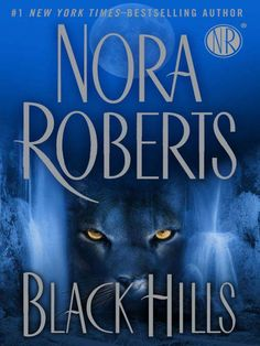 MUST READ MYSTERY! Black Hills / Nora Roberts ~ Nora Roberts takes readers deep into the rugged Black Hills of South Dakota, where the shadows keep secrets, hunters stalk the land, and a childhood friendship matures into an adult passion.