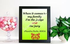 Real Housewives Printable Quote Art Phaedra Parks by Screen Quotes on Etsy $11.50
