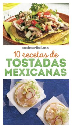 Good Food, Yummy Food, Mexican Food Recipes, Ethnic Recipes, Tamales, Tortillas, Drinks, Desserts, Tostada Recipes